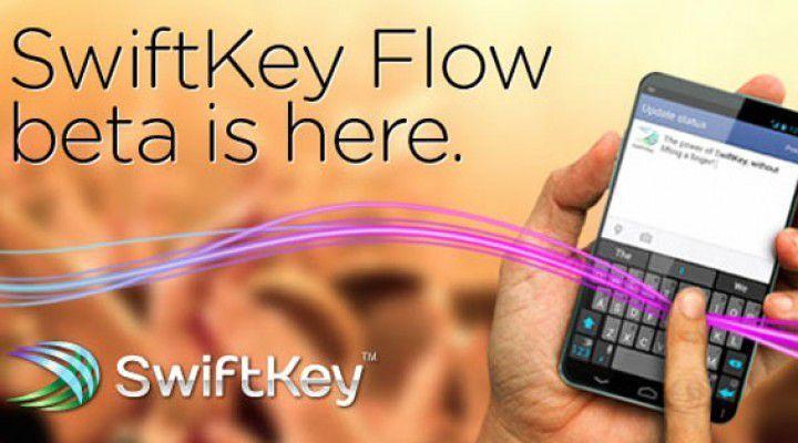 Swiftkey Flow Beta si aggiorna alla versione 4.0.0.61 per smartphone e tablet