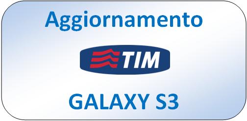 aggiornamento-galaxy-s3-tim