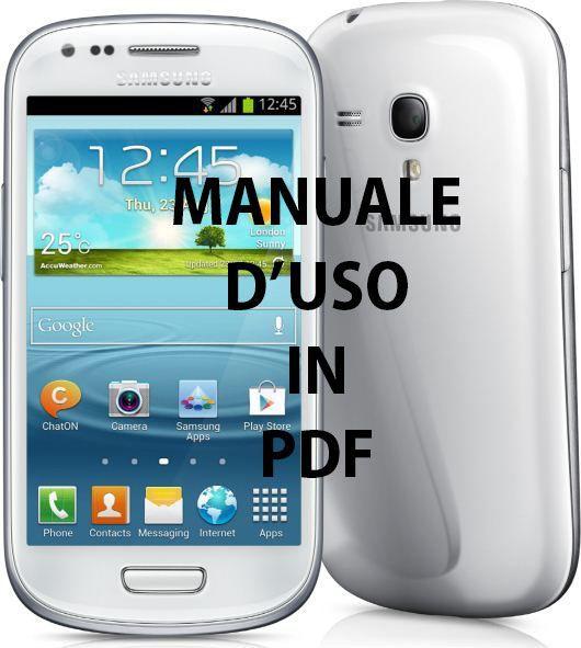 download manuale d uso del samsung galaxy s3 mini gti8190 in pdf rh tecnoandroid it Galaxy S5 Galaxy S5