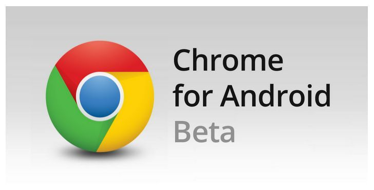 Chrome-Beta-for-Android-Updated-with-Performance-Improvements