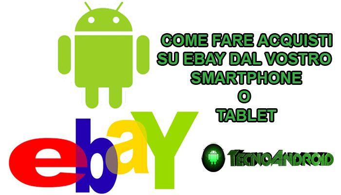 guida acquisti ebay android