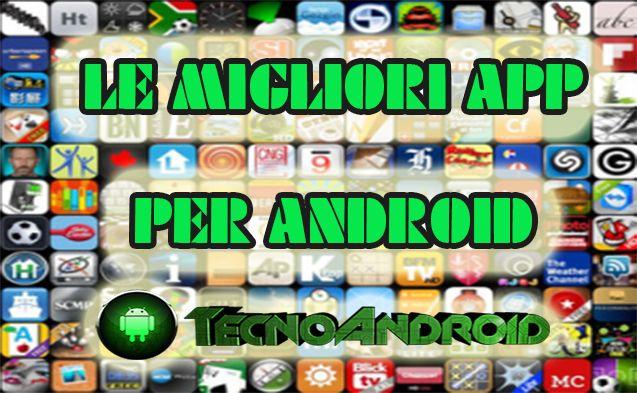 migliori-app-android-tecnoandroid