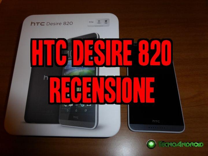 htcDESIRE820 RECENSIONE