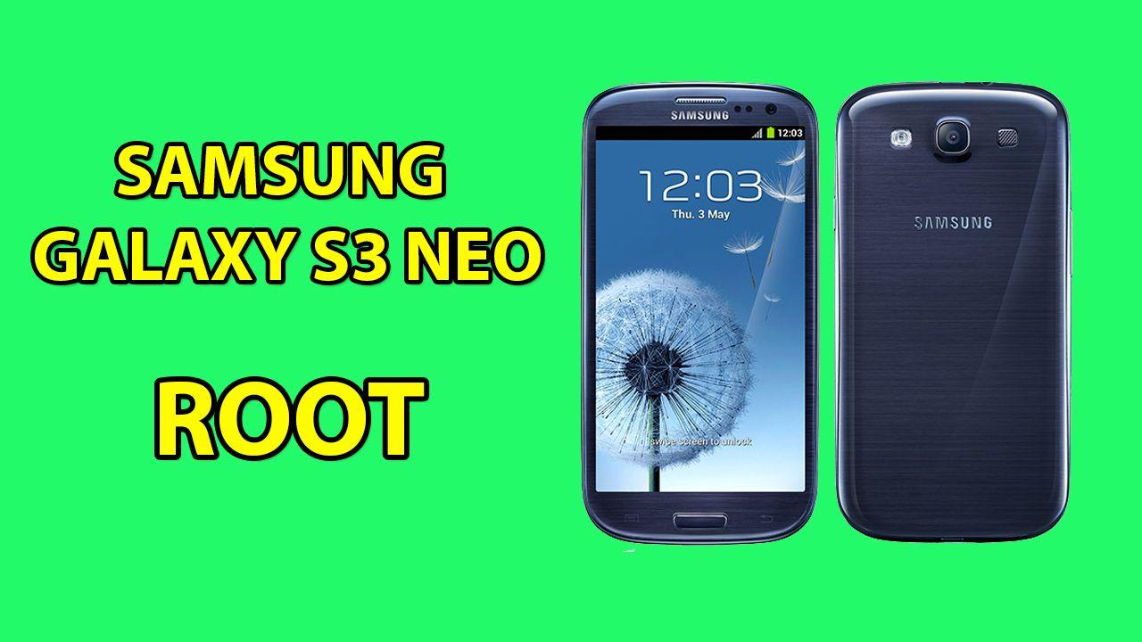 Samsung Galaxy S3 Neo Root