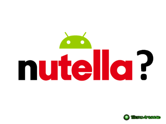 Android N Android Nutella