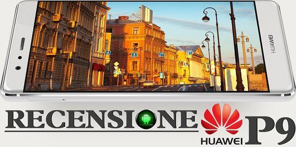 Recensione Huawei P9