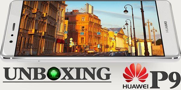 Unboxing Huawei P9