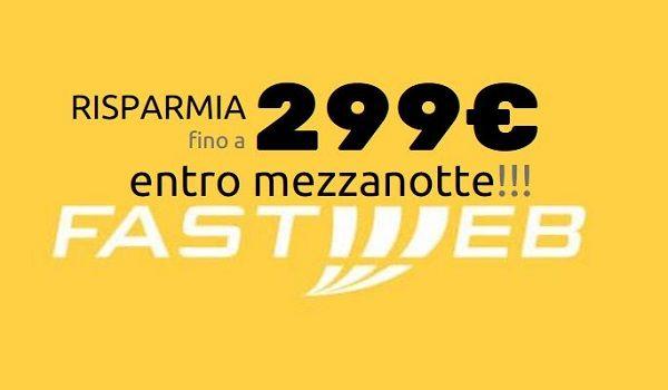 Fastweb attivando oggi un 39 offerta si risparmia fino a 299 for Magazzini telefonia discount recensioni
