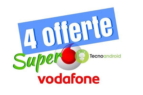 4 offerte Vodafone Super da attivare entro la mezzanotte di oggi