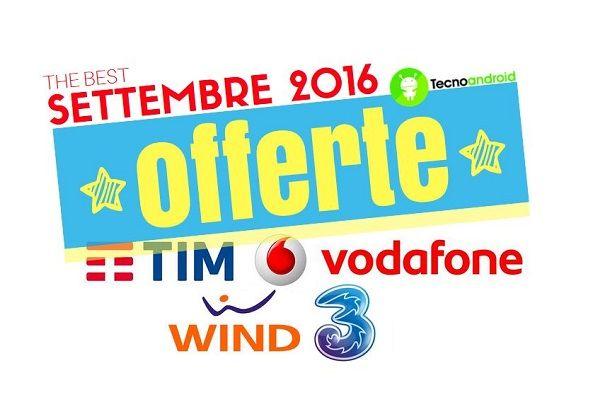 Offerte TIM, Vodafone, Wind e 3: le migliori promo di settembre 2016