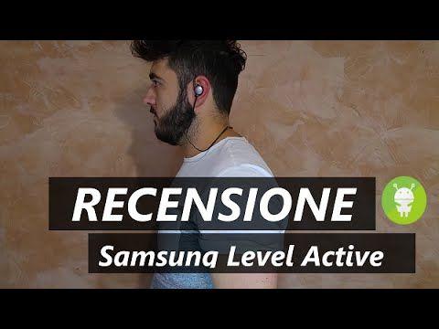 Recensione Samsung Level Active, le cuffie auricolari pensate per lo sport