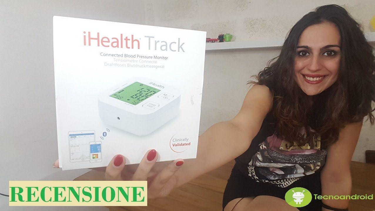 Recensione iHealth track, il misuratore di pressione professionale connesso