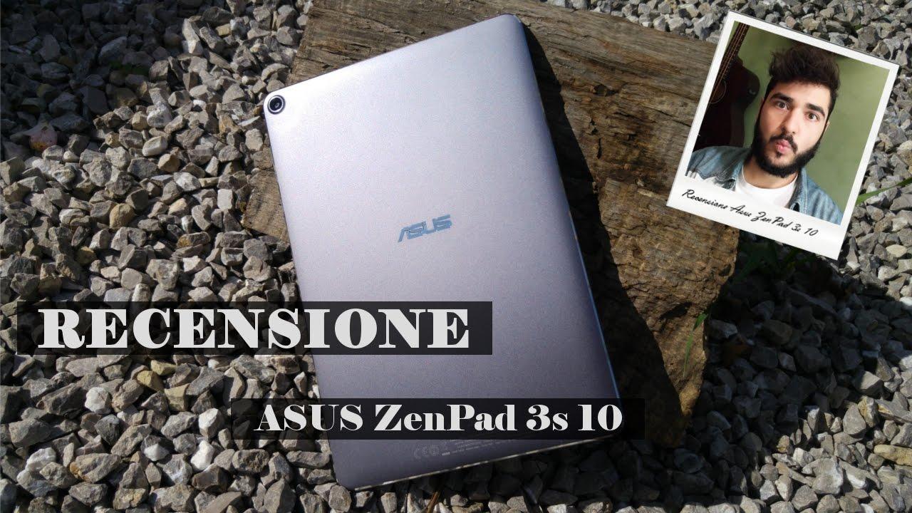 Asus ZenPad 3s 10, recensione del tablet TOP dal prezzo moderato