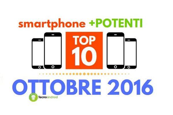 Smartphone: ecco la top 10 dei più potenti secondo AnTuTu   Ottobre 2016
