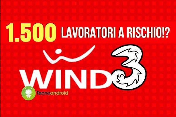 WindTre: la fusione Wind-3 Italia potrebbe costare 1500 posti di lavoro