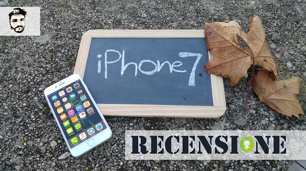 iPhone 7 recensione