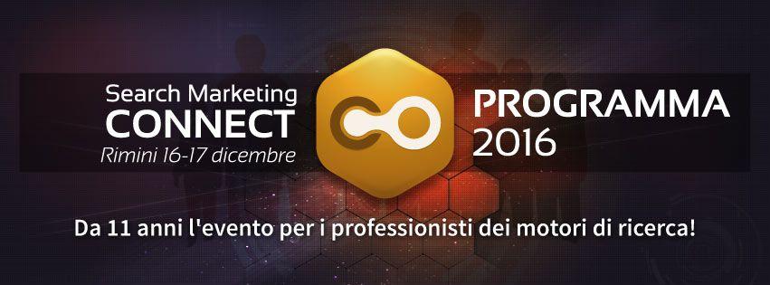 Search Marketing Connect: codice sconto per partecipare il 16 e 17 dicembre