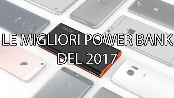migliori power bank 2017 batterie aggiuntive