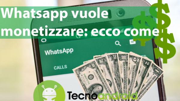 Whatsapp vuole monetizzare il social