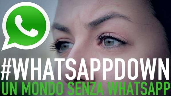Whatsapp Down Oggi 31 agosto 2017: il servizio non funziona