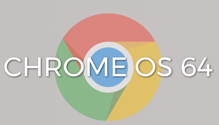Chrome OS 64 arriva ufficialmente la versione stabile