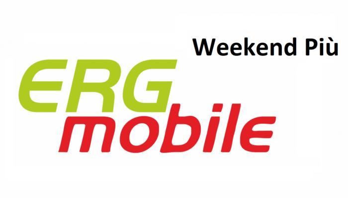 Weeknend Più di Erg Mobile