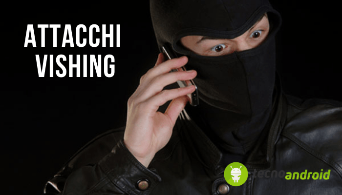 VISHING: la nuova truffa VOICE PHISHING è ancor più pericolosa