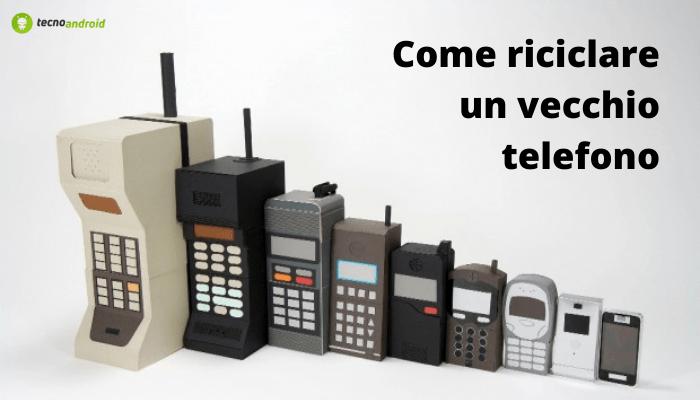 Smartphone: non escludete la possibilità di riciclare il vecchio telefono