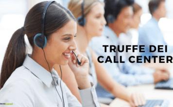 Truffe Call Center: i malfattori continuano a colpire le prede più ingenue