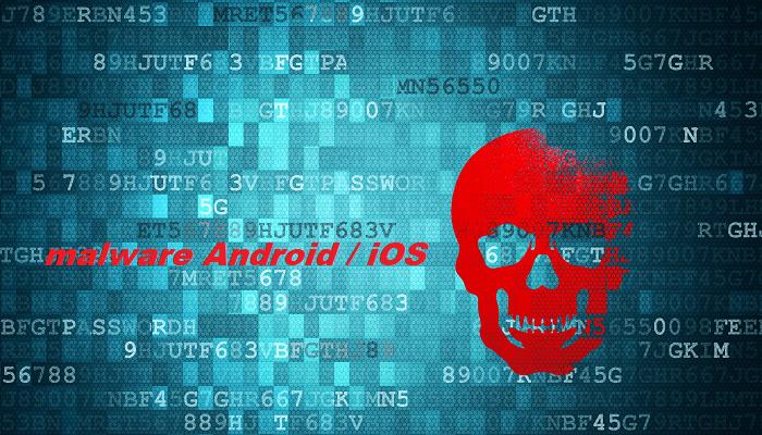 app Android iOS malware