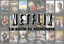Netflix: la lista delle serie televisive a cui dobbiamo dire addio