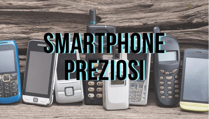 Smartphone: ecco i modelli più preziosi del vecchio mondo della telefonia
