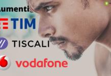 TIM, TISCALI E VODAFONE: il colpo basso degli aumenti per i clienti