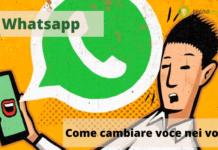 Whatsapp: il trucco per i più timidi che permette di cambiare voce nei vocali