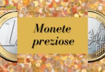 Monete preziose: e se vi dicessimo che basta 1 euro per guadagnare cifre folli?